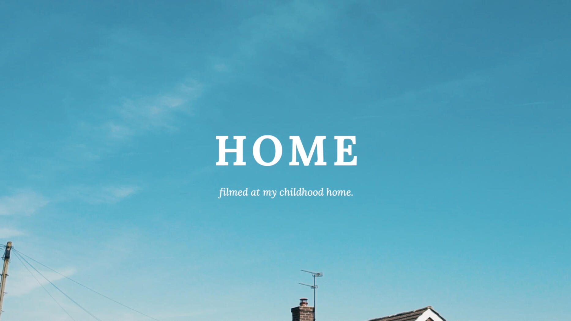 Home. Music Video.